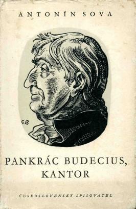 Sova, Antonín - Pankrác Budecius, kantor