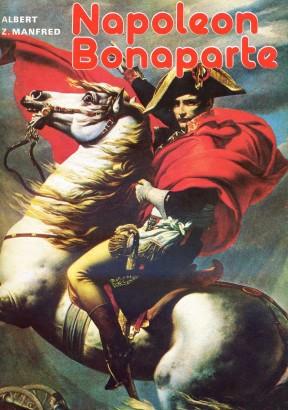 Manfred, Albert - Napoleon Bonaparte