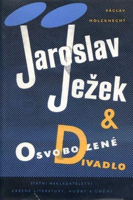 Holzknecht, Václav - Jaroslav Ježek & Osvobozené divadlo