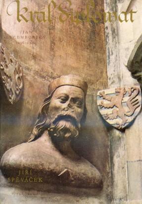 Spěváček, Jiří - Král diplomat