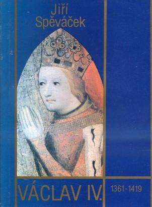 Spěváček, Jiří - Václav IV. (1361-1419)
