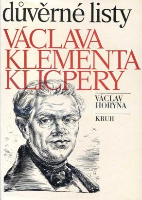 Horyna, Václav - Důvěrné listy Václava Klementa Klicpery