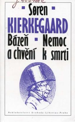 Kierkegaard, Søren - Bázeň a chvění / Nemoc k smrti