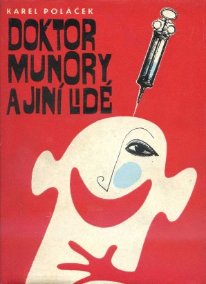 Poláček, Karel - Doktor Munory a jiní lidé