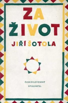 Šotola, Jiří - Za život