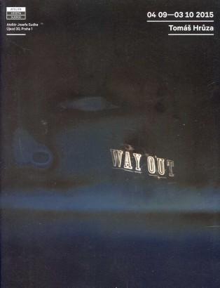 Tomáš Hrůza: Way Out