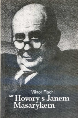 Fischl, Viktor - Hovory s Janem Masarykem