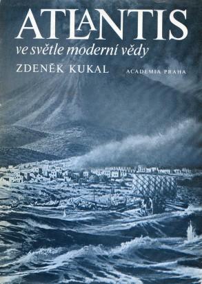 Kukal, Zdeněk - Atlantis ve světle moderní vědy