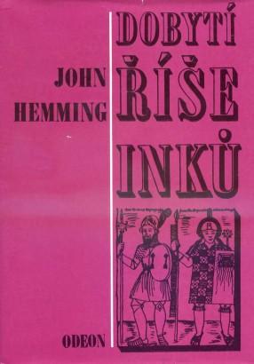 Hemming, John - Dobytí říše Inků