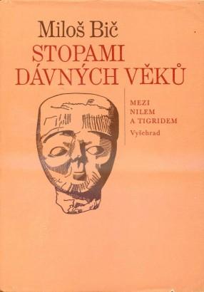 Bič, Miloš - Stopami dávných věků