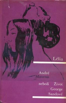 Maurois, André - Lélia neboli Život George Sandové