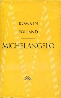 Rolland, Romain - Michelangelo