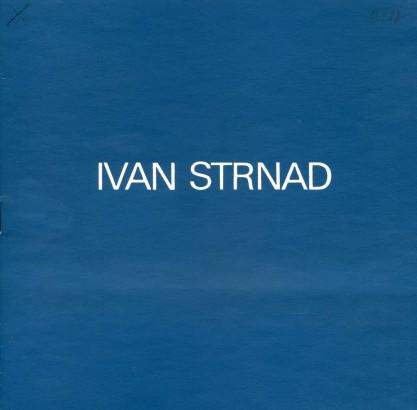 Ivan Strnad: Grafika, obrazy, kresby