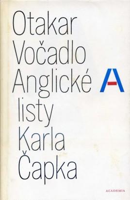 Vočadlo, Otakar - Anglické listy Karla Čapka