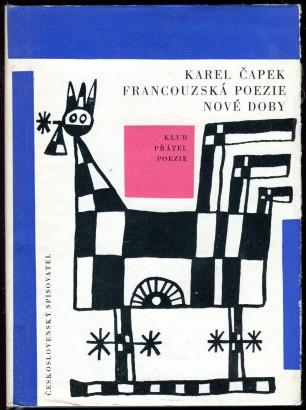 Čapek, Karel - Francouzská poezie nové doby