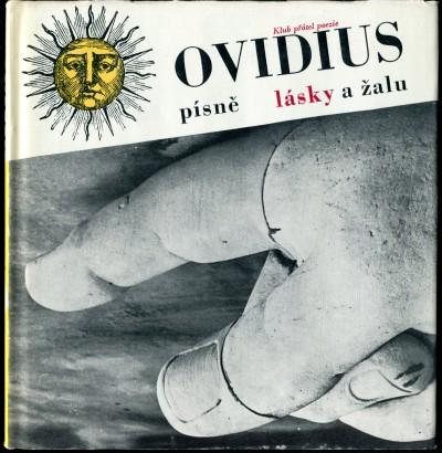 Ovidius, Publius - Písně lásky a žalu