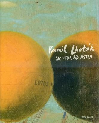 Kamil Lhoták: Sic itur ad astra