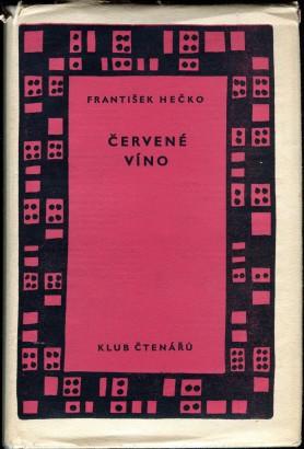 Hečko, František - Červené víno