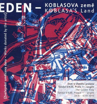 Eden – Koblasova země / Koblasa's Land