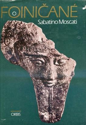 Moscati, Sabatino - Foiničané