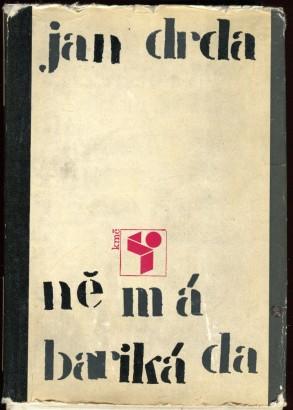 Drda, Jan - Němá barikáda