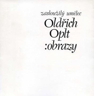 Zasloužilý umělec Oldřich Oplt: Obrazy
