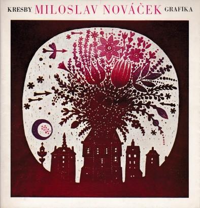 Miloslav Nováček: Kresby, grafika