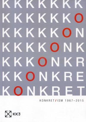 Konkret / ism 1967-2015