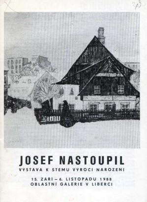 Josef Nastoupil: Výstava k stému výročí narození