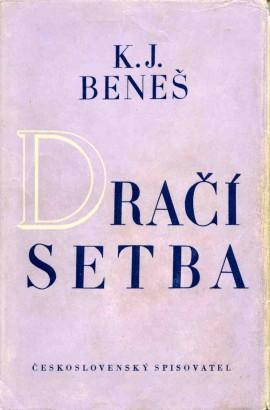 Beneš, Karel - Dračí setba