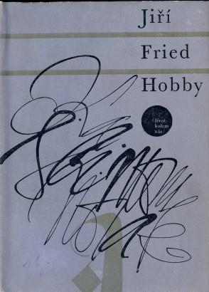 Fried, Jiří - Hobby