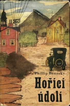 Bonosky, Phillip - Hořící údolí