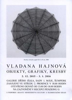 Vladana Hajnová: Objekty, grafiky, kresby