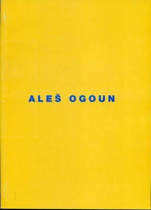 Aleš Ogoun: Obrazy / The Paintings 1992-1994