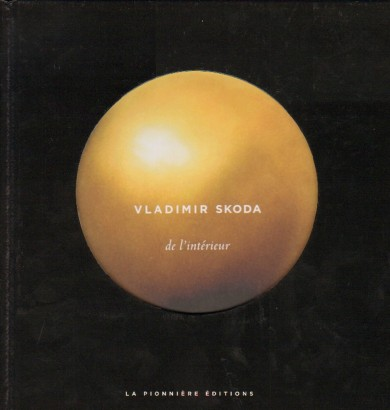 Vladimir Skoda: de l'intérieur