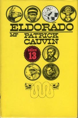 Cauvin, Patrick - Eldorádo