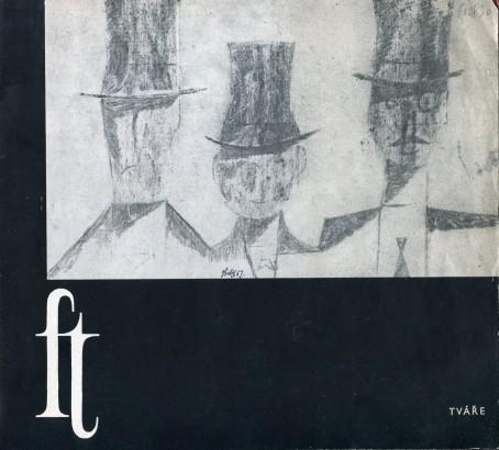 František Tichý: Tváře