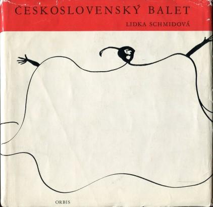 Schmidová, Lidka - Československý balet