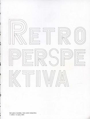 Retroperspektiva / Retroperspective