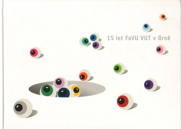 15 let FaVU VUT v Brně
