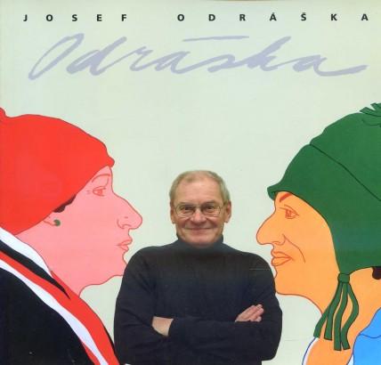 Josef Odráška: Výběr z tvorby 1968-2006