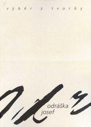 Josef Odráška: Výběr z tvorby 1968-2002