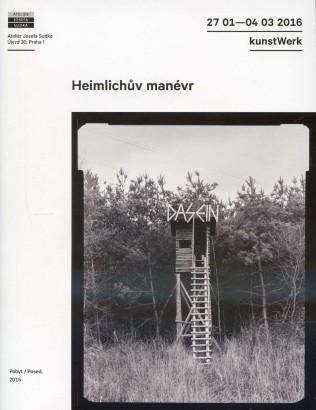 kunstWerk: Heimlichův manévr
