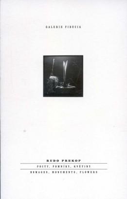 Rudo Prekop: Pocty, pomníky, květiny / Homages, Monuments, Flowers