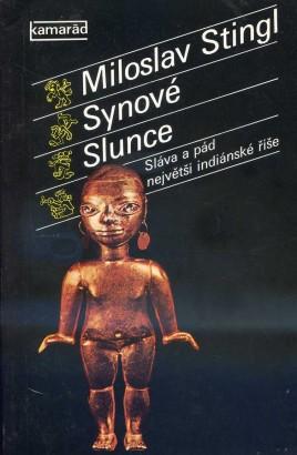 Stingl, Miloslav - Synové slunce