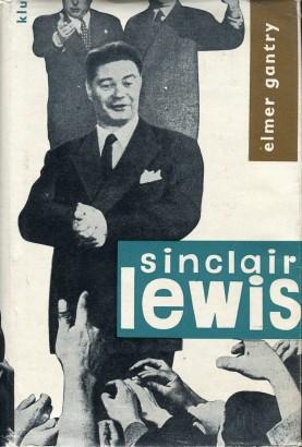 Lewis, Sinclair - Elmer Gantry