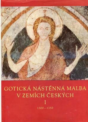 Gotická nástěnná malba v zemích Českých I.