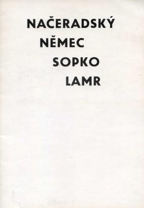 Načeradský, Němec, Sopko, Lamr