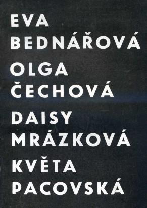 Eva Bednářová, Olga Čechová, Daisy Mrázková, Květa Pacovská: Grafika