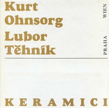 Kurt Ohnsorg, Lubor Těhník